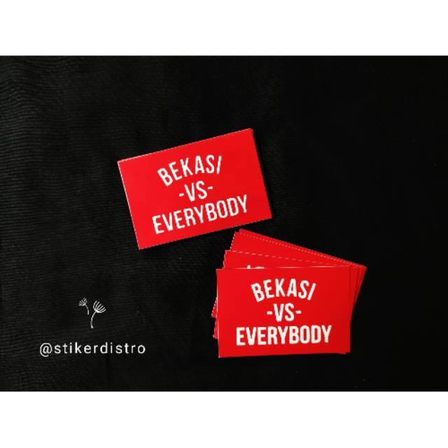 Stiker Brand Stiker Distro Bekasi Vs Everybody Bahan Graftac Anti Air Shopee Indonesia