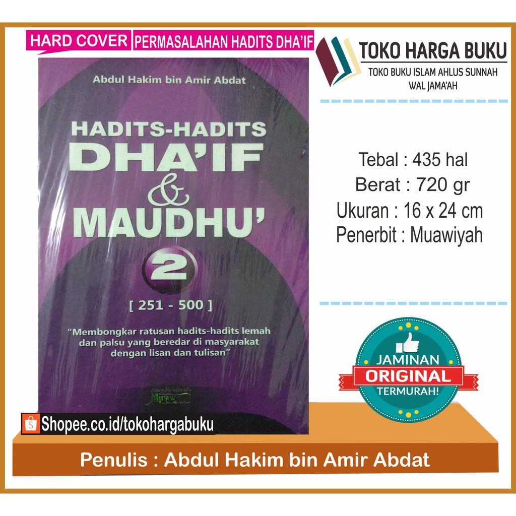 Hadits Hadits Dhaif Dan Maudhu 1 Shopee Indonesia