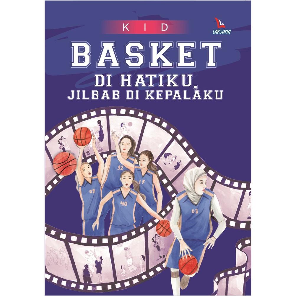 Buku Basket Di Hatiku Jilbab Di Kepalaku