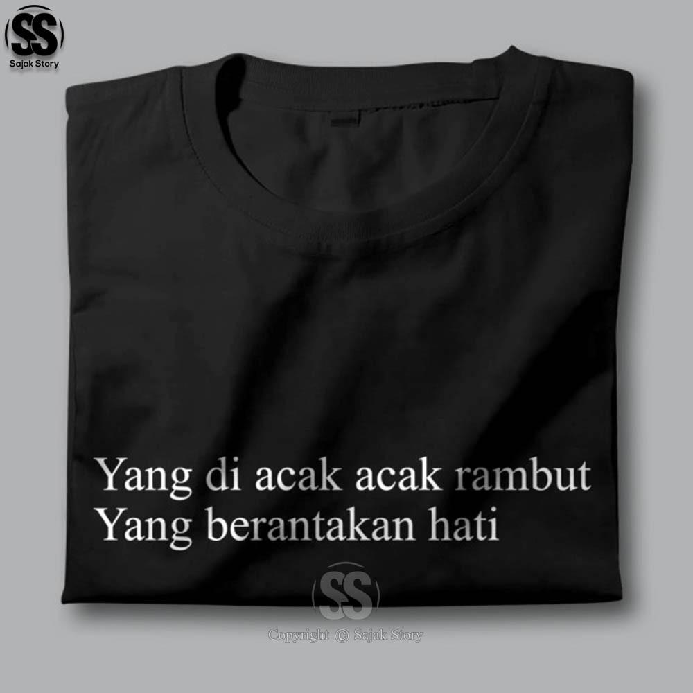 Kaos Kata Kata Ambyar Hati Berantakan Premium Distro Baju
