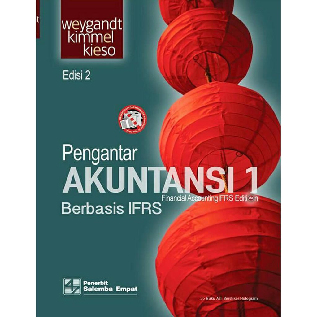 Buku Pengantar Akuntansi 1 Berbasis IFRS Edisi 2 - Kieso Kimmel Weygandt
