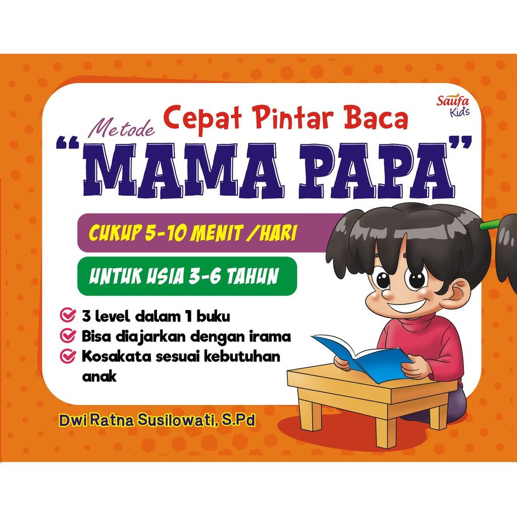 Buku Cepat Pintar Baca Metode Mama Papa Saufa