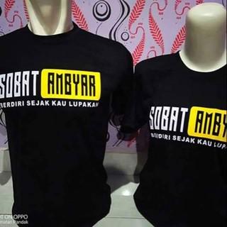 Kaos Baju Tshirt Distro Sobat Ambyar Simple Pasukan Loro Ati