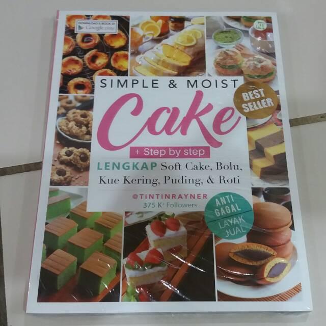 Dijual Buku Simple Moist Cake tintinrayner Kawan Pustaka Berkualitas | Shopee Indonesia