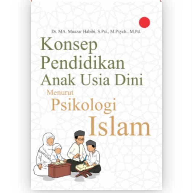 Buku Konsep Pendidikan Anak Usia Dini Menurut Psikologi Islam Buku Asli Shopee Indonesia