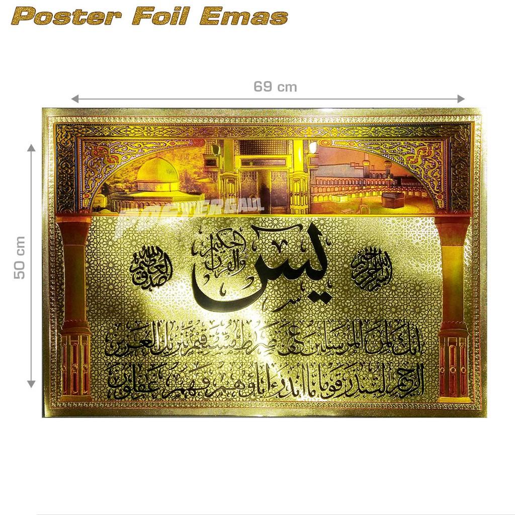 Poster foil emas jumbo KALIGRAFI ISLAM: SURAT YASIN #FOJU37 - 50 x 69 cm | Shopee Indonesia