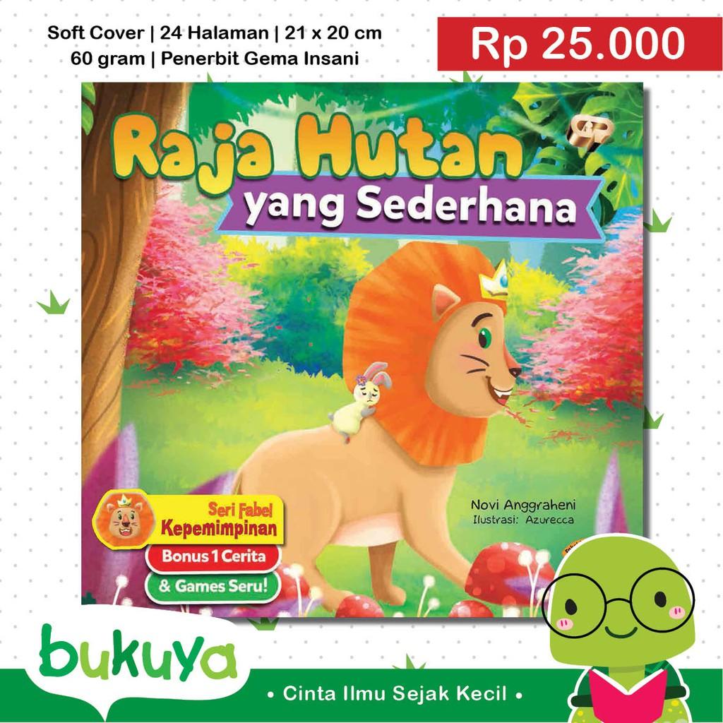 Buku Anak Raja Hutan Yang Sederhana Seri Fabel Kepemimpinan Shopee Indonesia