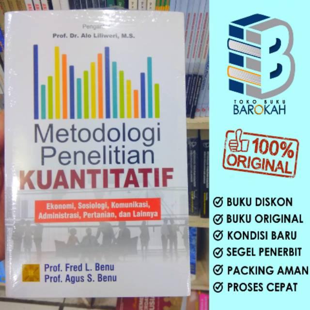 Metodologi Penelitian Kuantitatif Prof Fred L Benu Prof