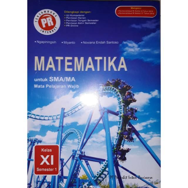 Buku Pr Matematika Wajib Kelas Xi Semester 1 K13 Intan Pariwara Shopee Indonesia