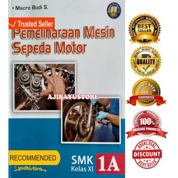 Buku Pemeliharaan Mesin Sepeda Motor Smk Kelas 11 Xi 1a Sesuai Kurikulum 2013 Yudhistira Shopee Indonesia