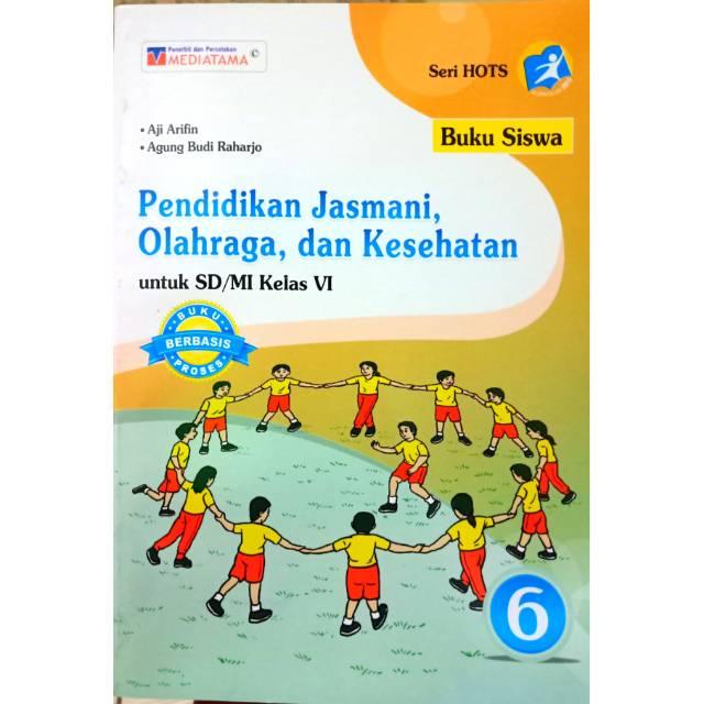 Buku Siswa Pjok Penjasorkes Kelas 6 Sd Mi Kurikulum 2013 Penerbit Mediatama Shopee Indonesia