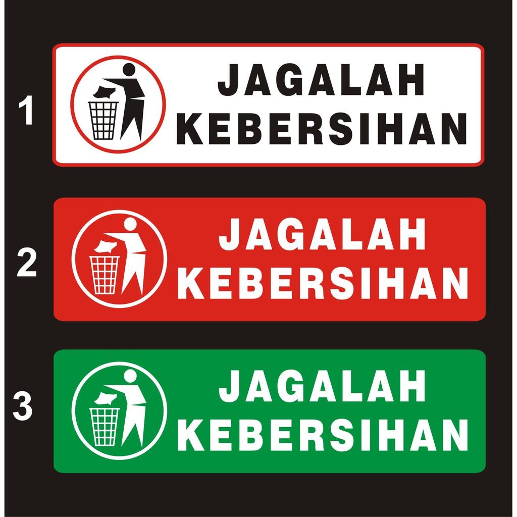 STIKER JAGALAH KEBERSIHAN Shopee Indonesia