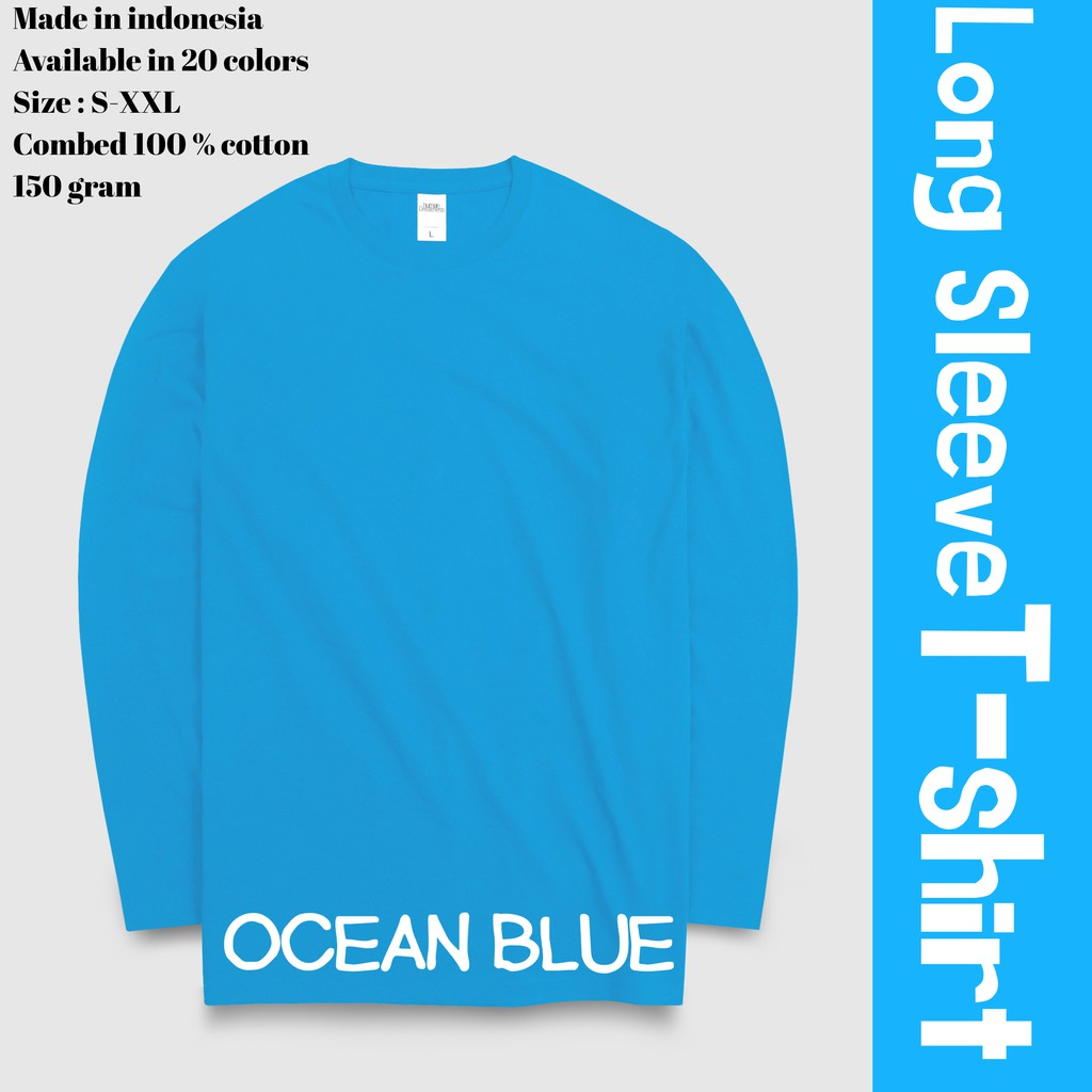 Long Sleeve Tshirt Kaos Polos Tangan Panjang Warna Biru Laut Ocean Blue Shopee Indonesia