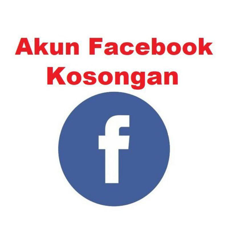 Jual Akun Facebook Kosongan RP.400 Dijamin Termurah