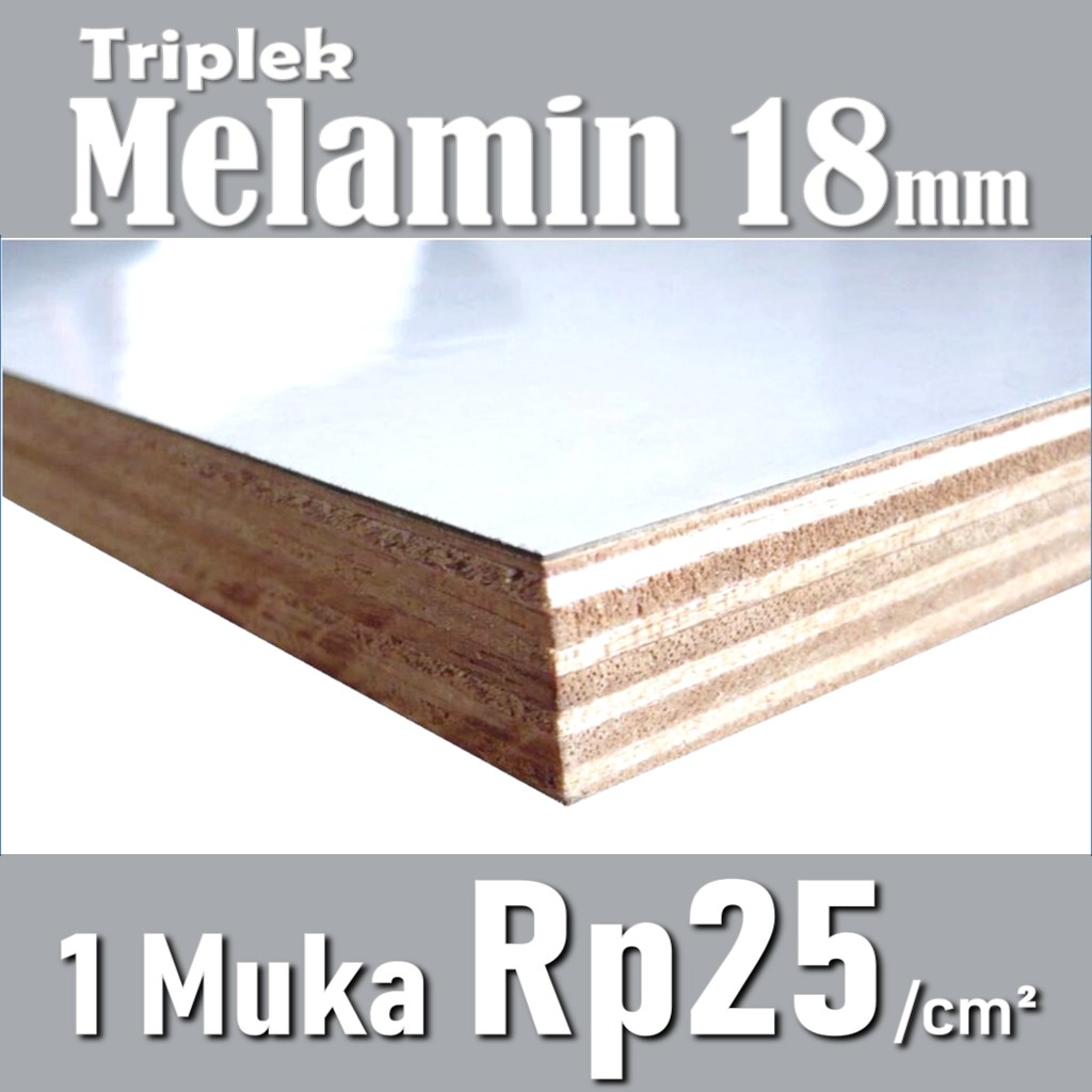 Triplek Melamin 18mm Tripmil 18mm 1 Muka Harga Rp25 Cm Shopee Indonesia Harga triplek melamin 18mm
