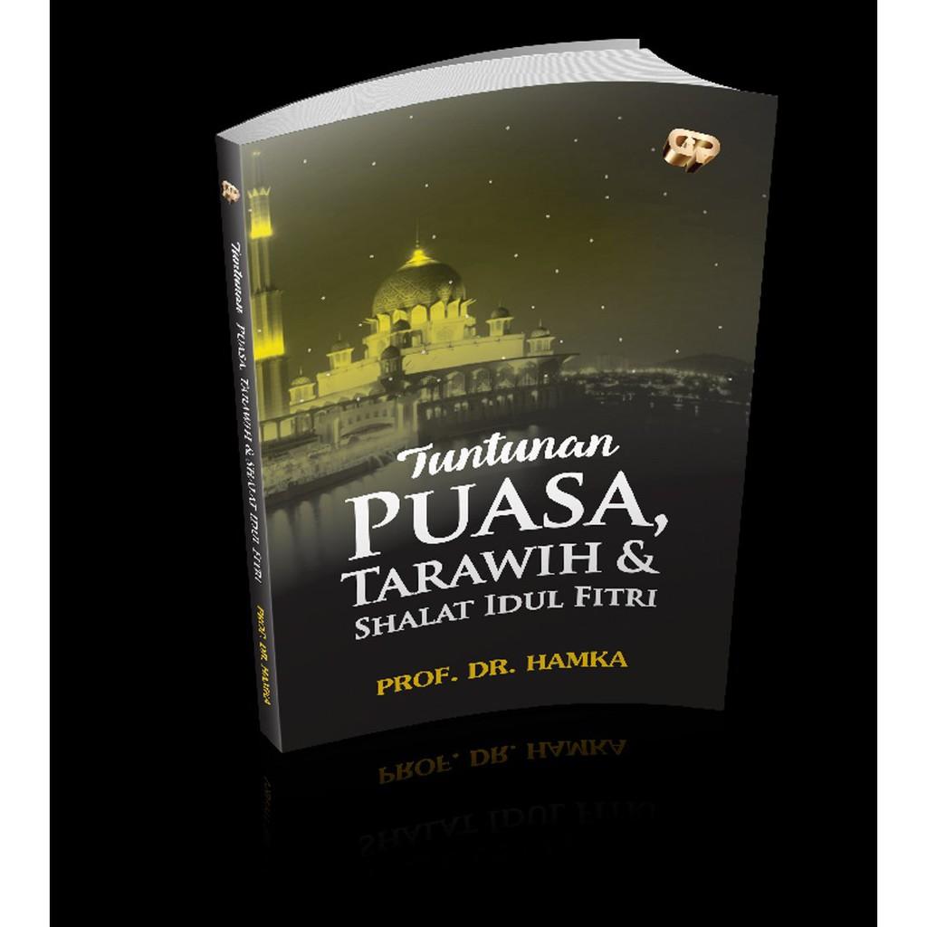 Buku Tuntunan Puasa Tarawih Dan Shalat Idul Fitri Karya Buya Hamka Limited
