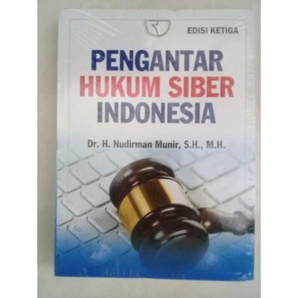 BUKU PENGANTAR HUKUM SIBER INDONESIA