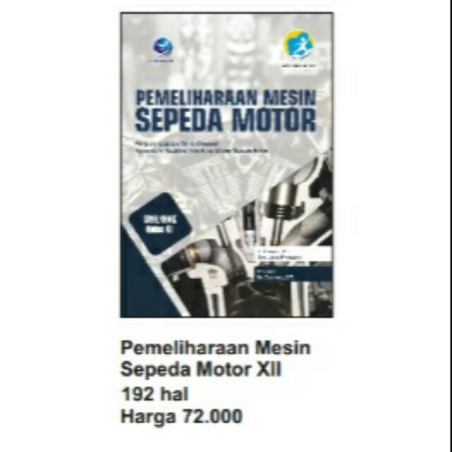 Buku Smk Pemeliharaan Mesin Sepeda Motor Kelas Xii Shopee Indonesia