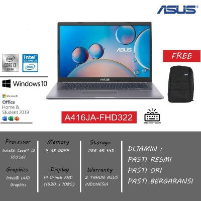 LAPTOP ASUS A416JA FHD321/FHD322 (Core i3 1005G1 4GB 256SSD 14 Inch W10 & OHS 2019)