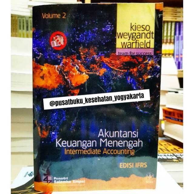 Akuntansi Keuangan Menengah Jilid 2 Edisi Ifrs By Kieso Shopee Indonesia