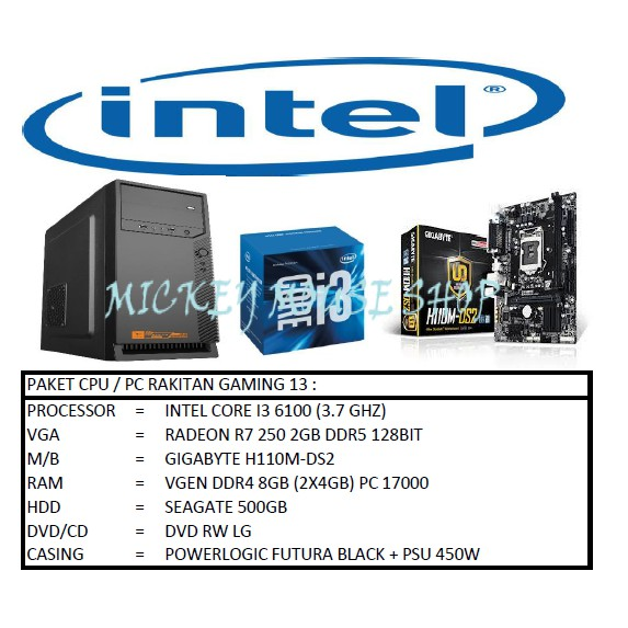 PC PAKET CPU RAKITAN GAMING 13 / INTEL I3 6100 3.7 GHZ/RAM 8 GB/HDD 500GB