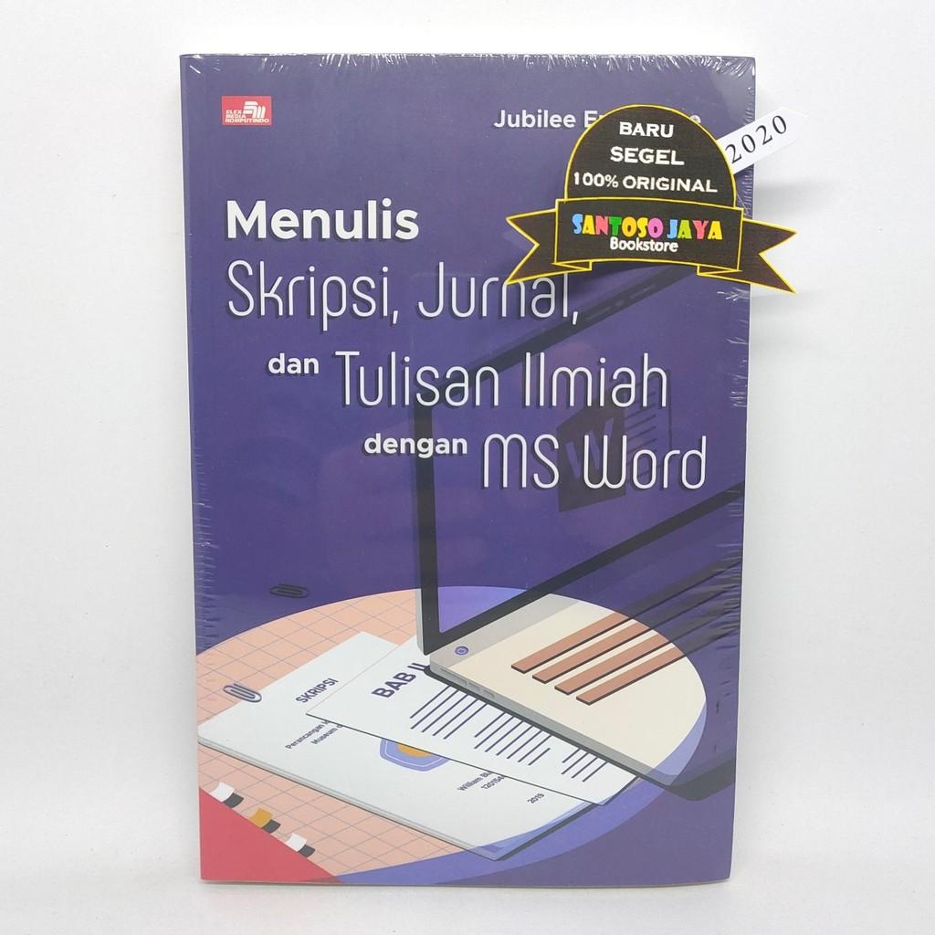 Menulis Skripsi Jurnal Dan Tulisan Ilmiah Dengan Ms Word Oleh Jubilee Enterprise Shopee Indonesia