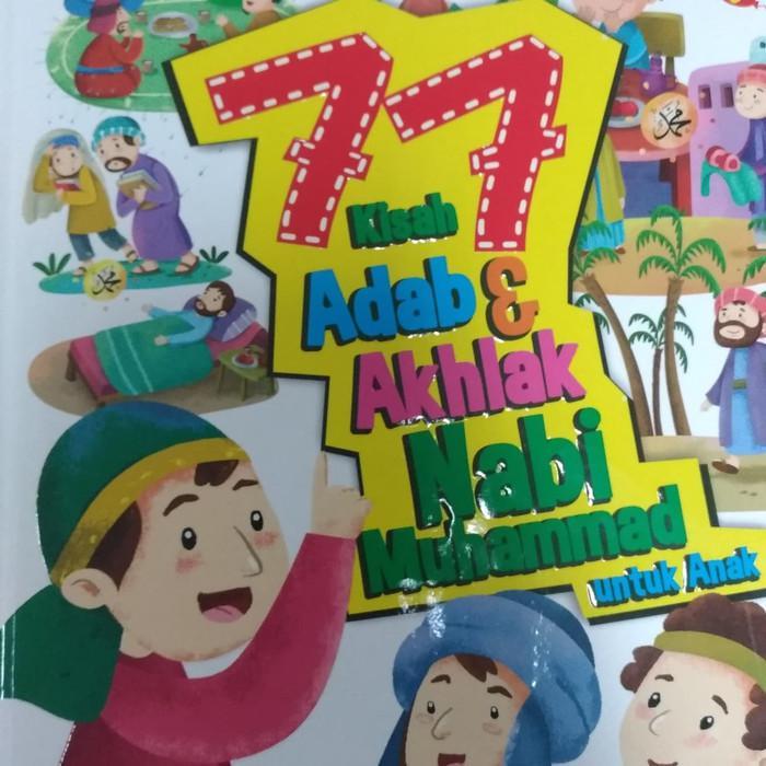 Chi 77 Kisah Adab & Akhlak Nabi Muhammad
