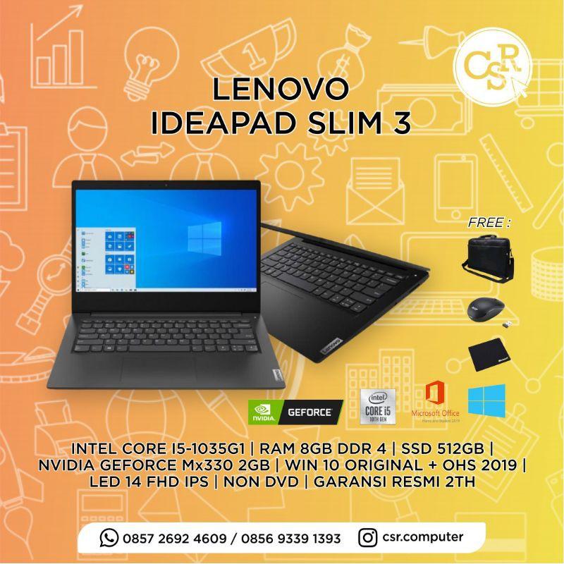 "LAPTOP LENOVO IDEAPAD SLIM 3 INTEL CORE I5-1035G1 RAM 8GB SSD 512GB VGA NVIDIA MX330 2GB 14"" FHD IPS"