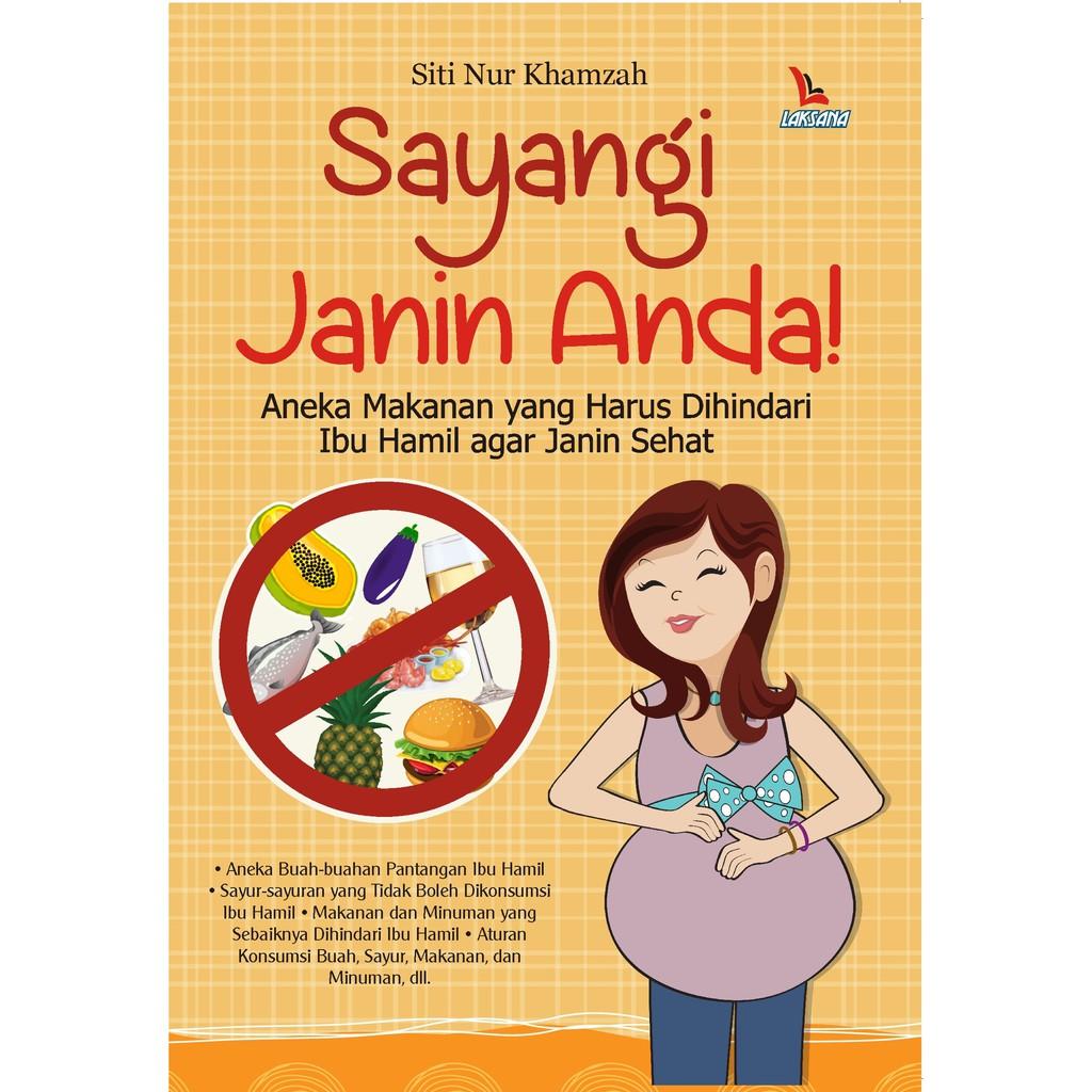 Buku Sayangi Janin Anda Laksana Shopee Indonesia