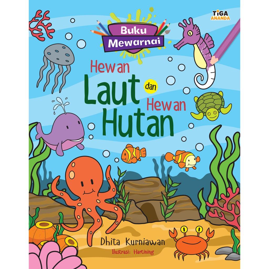 Buku Mewarnai Hewan Laut Dan Hewan Hutan