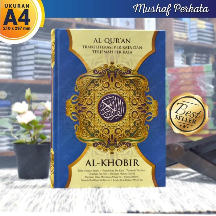 AL QUR'AN AL-KHOBIR TRANSLIT PERKATA DAN TERJEMAHAN PERKATA UKURAN BESAR A4