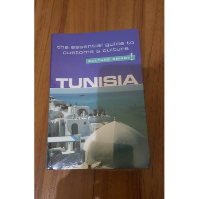 The Essential Guide to Customs /& Culture Tunisia Culture Smart!