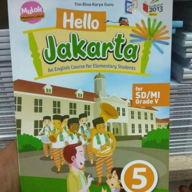 Hello Jakarta Kelas 5 Sd Kk 2013 Revisi Shopee Indonesia