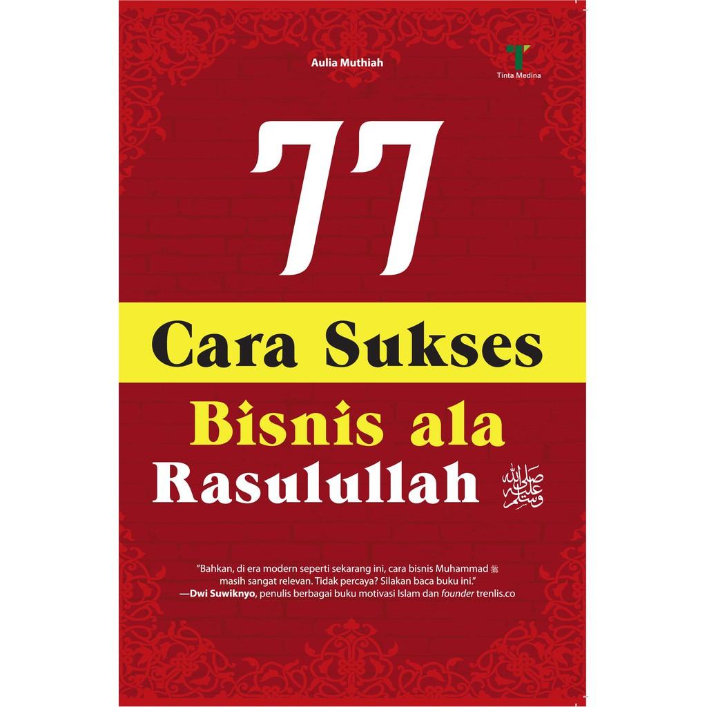 77 Cara Sukses Bisnis ala Rasulullah | Shopee Indonesia