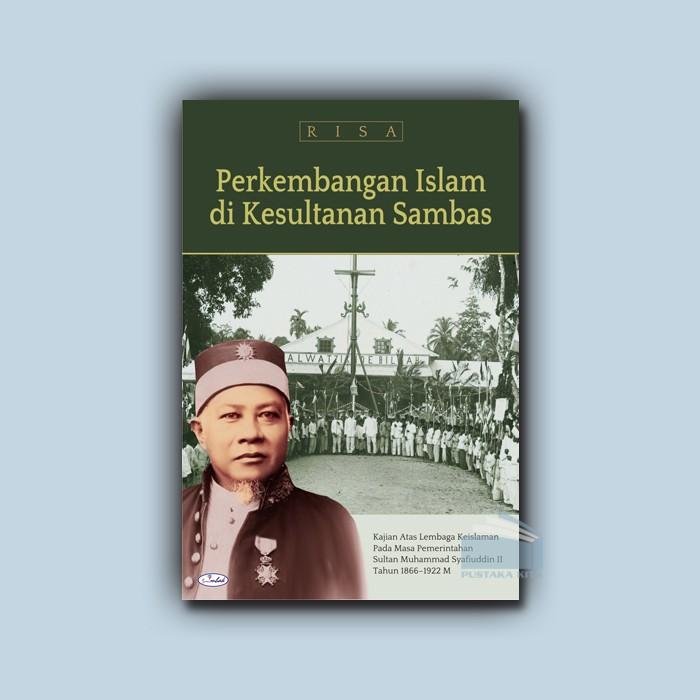 Perkembangan Islam di Kesultanan Sambas