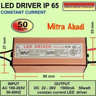 Pancaranmuda/ LED Driver 50 Watt 1500 mA Casing Besi WATERPROOF The Best