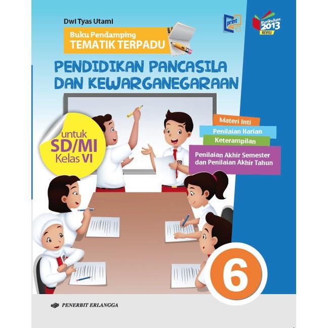 Buku Pelajaran Sd Mi Pendamping Tematik Terpadu Ppkn Kelas 6 K13n Shopee Indonesia