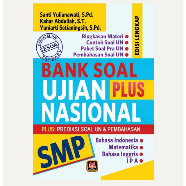 Bank Soal Ujian Nasional Plus Smp Plus Prediksi Soal Un Dan Pembahasan Pustaka Setia Shopee Indonesia