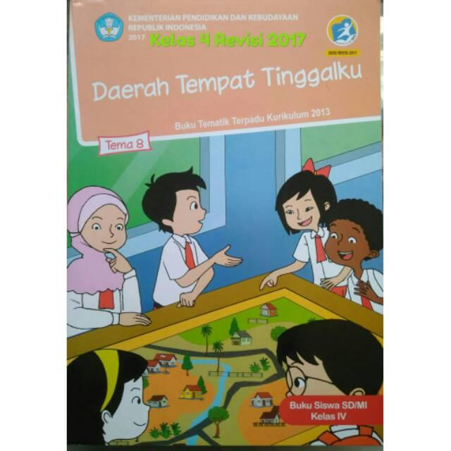 Buku Tematik Kelas 4 Tema 8 Daerah Tempat Tinggalku 'Kemendikbud' |Ramadhanov_media | Shopee Indonesia