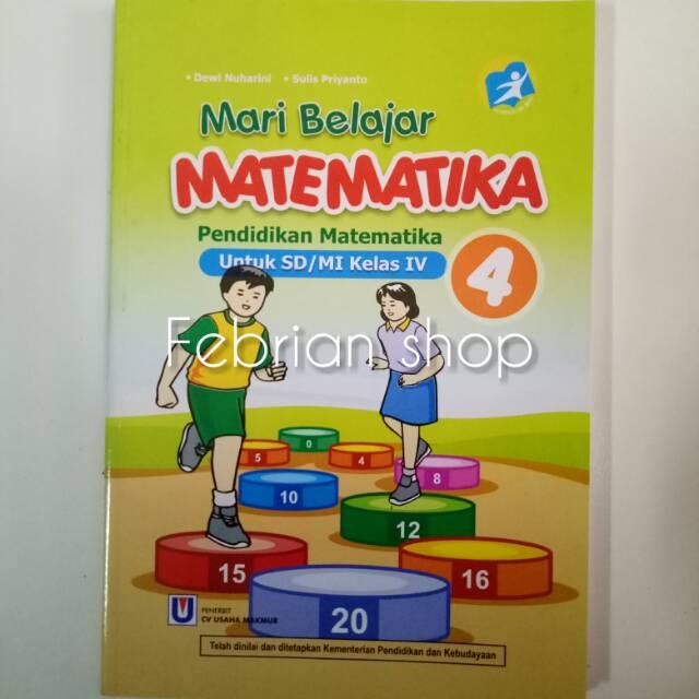 Buku Mari Belajar Matematika Sd Mi Kelas 4 Revisi K13n Shopee Indonesia