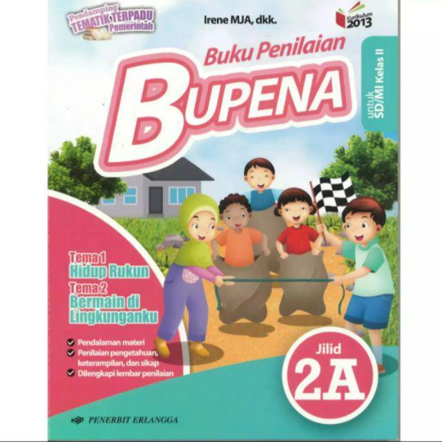 Bupena 2a 2b 2c 2d Buku Penilain Kelas 2 Sd Mi K13n Revisi Shopee Indonesia