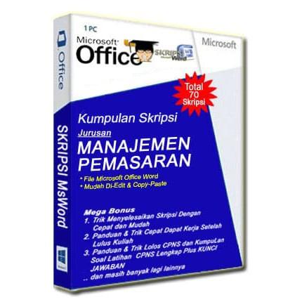 Kumpulan Skripsi Manajemen Pemasaran Dalam File Msword Gampang