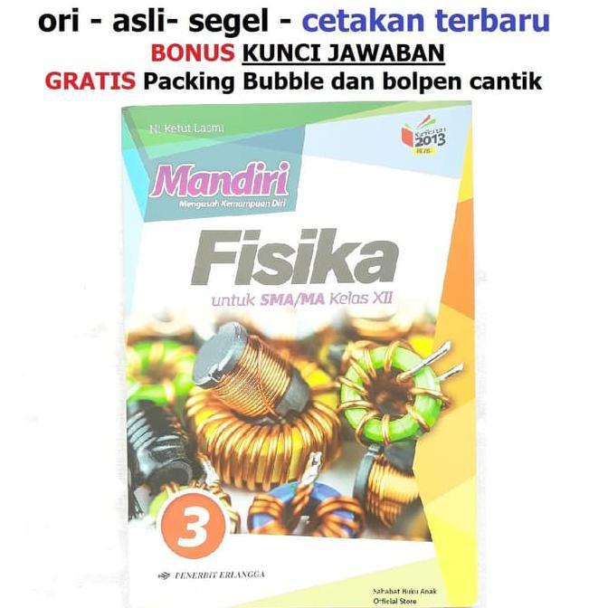 Buku Mandiri Fisika Sma Kelas 12 Xii K13 Soal Jawaban Kurtilas Shopee Indonesia