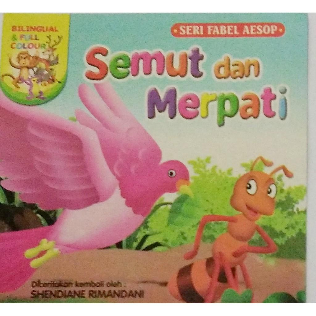 Buku Cerita Anak Seri Fabel Karakter Semut Dan Merpati