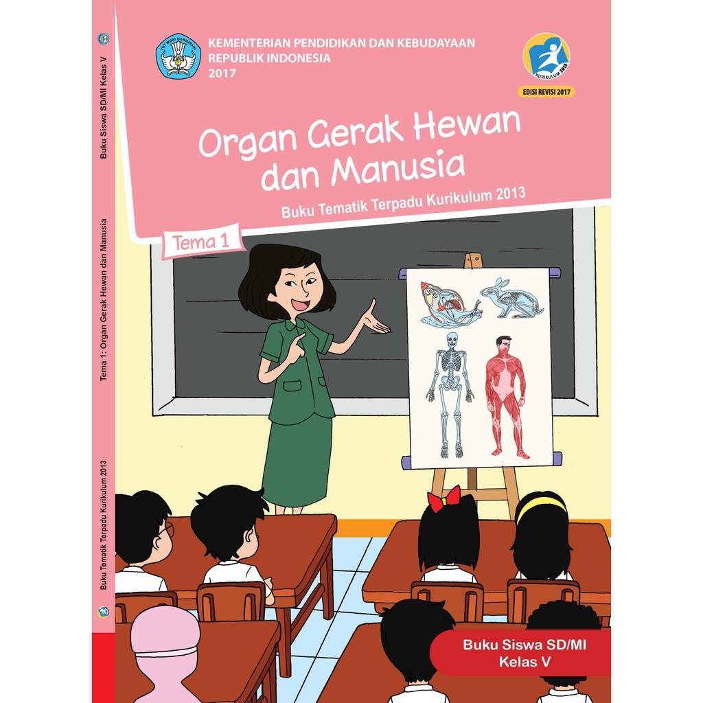 Buku Tematik Kelas 5 Tema 1 Organ Gerak Hewan Dan Manusia K13 Revisi Shopee Indonesia