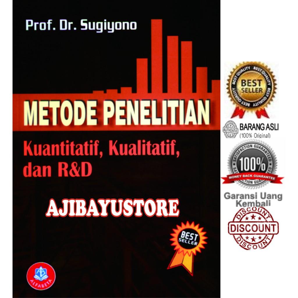 Buku Metode Penelitian Kuantitatif Kualitatif Dan R D Sugiyono