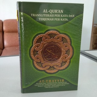 Al Quran Transliterasi Per Kata Dan Terjemah Per Kata At