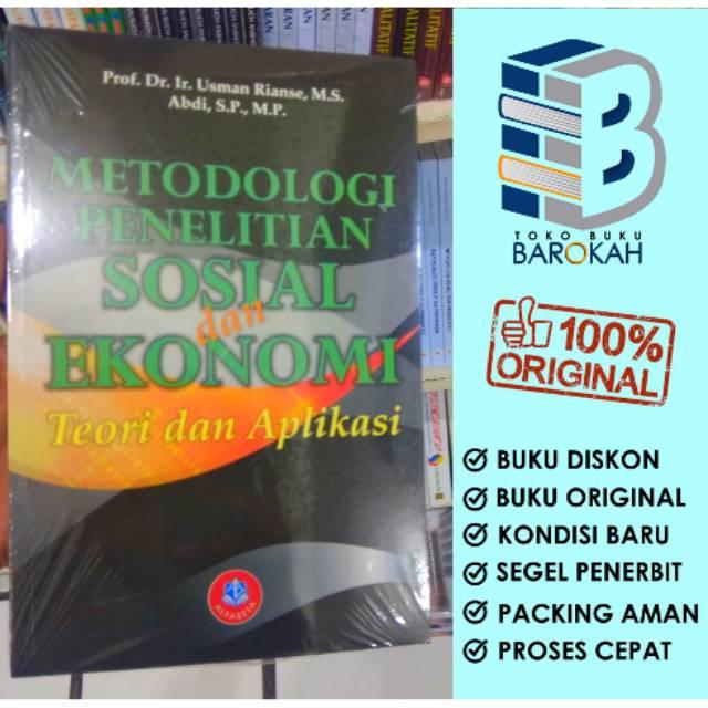 Metodologi Penelitian Sosial Dan Ekonomi Teori Dan Aplikasi