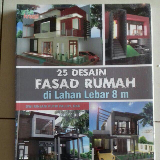 Contoh Denah Rumah Lebar 8 Meter  25 desain fasad rumah di lahan lebar 8 m