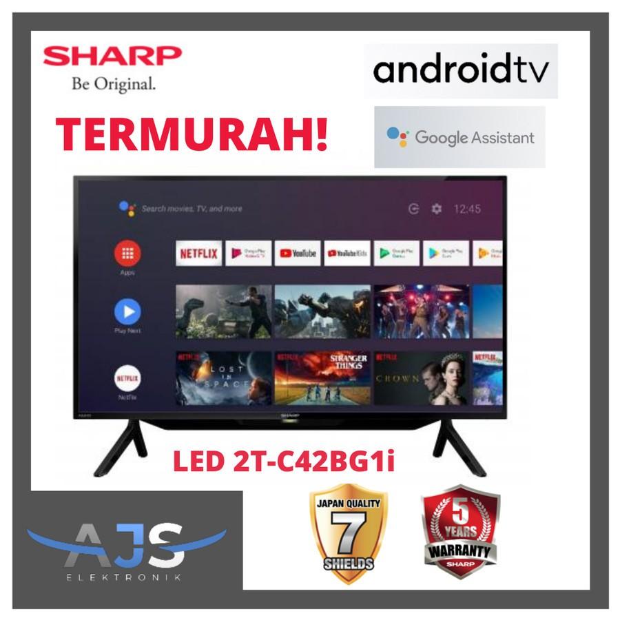 TV SHARP LED 42'' 42BG1 ANDROID TV GARANSI RESMI & TERMURAH